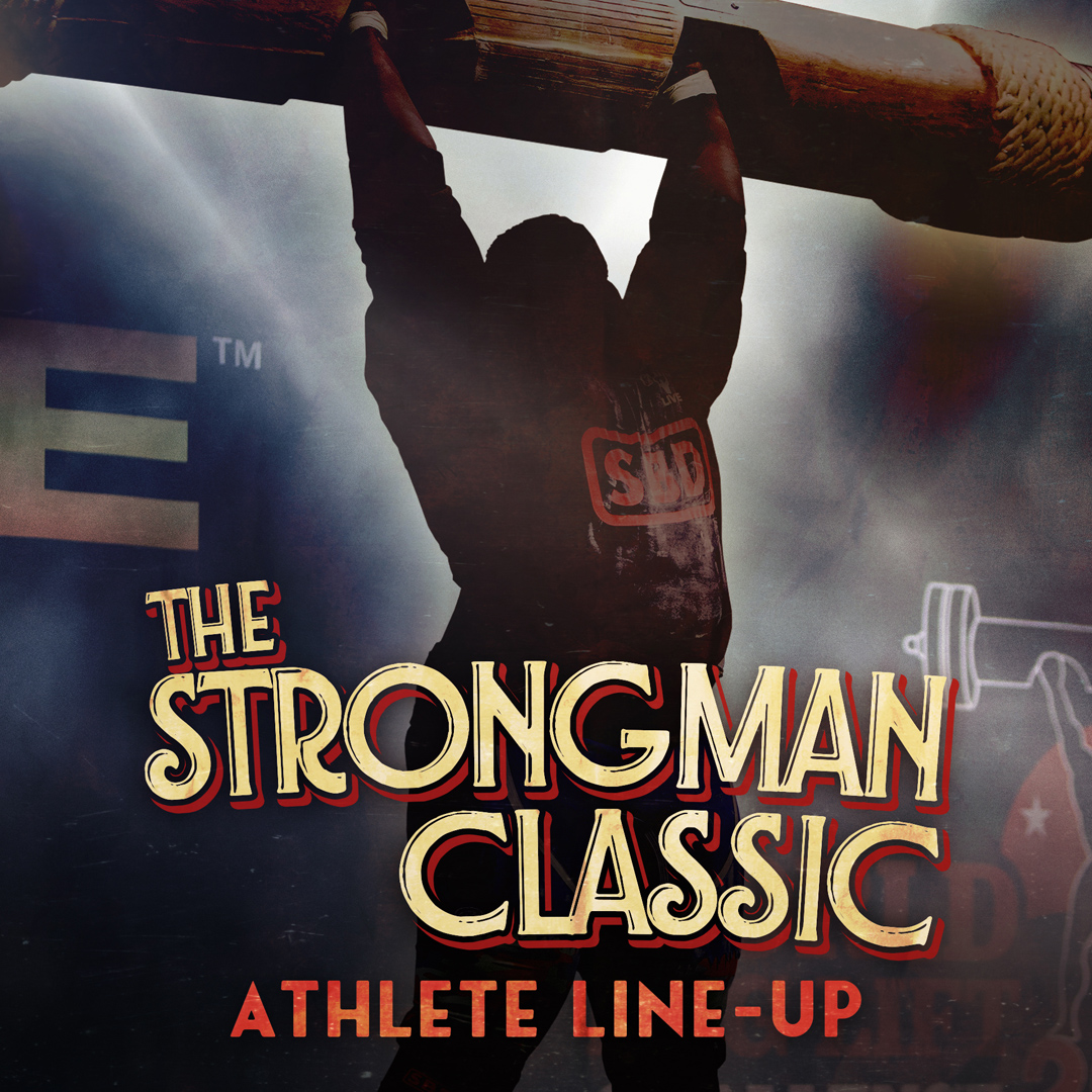 The Strongman Classic FULL LINEUP!