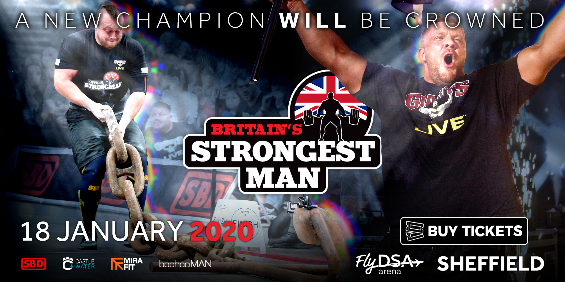 The greatest Strongmen in Britain come to the city of STEEL for Britain's Strongest Man 2020 at FlyDSA Arena Sheffield!