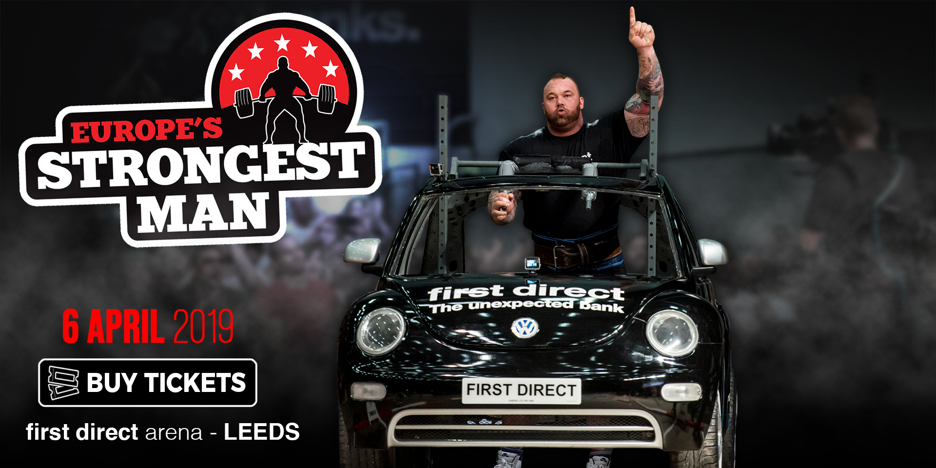 Europe's Strongest Man 2019 - See the biggest names in Strongman battle it out at First Direct Arena, Leeds!