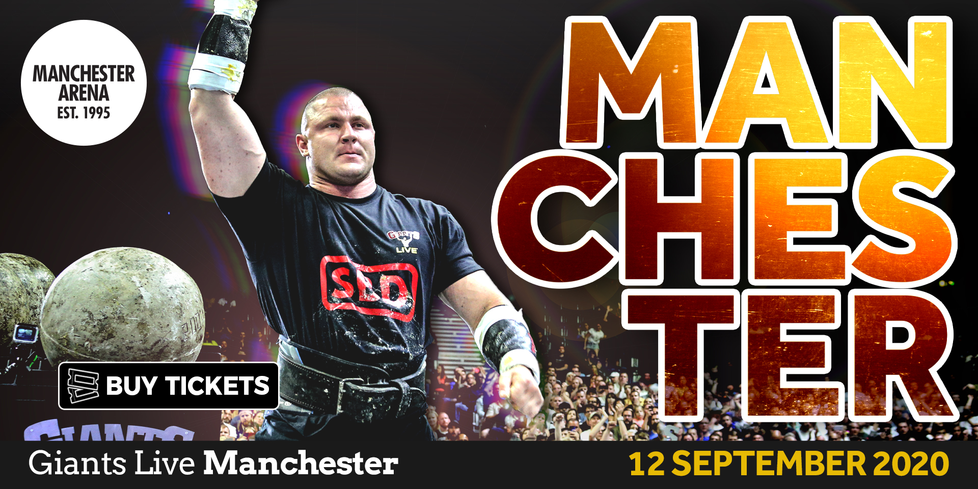 The Giants return to Manchester in 2020 for another JAW-DROPPING display of strength!