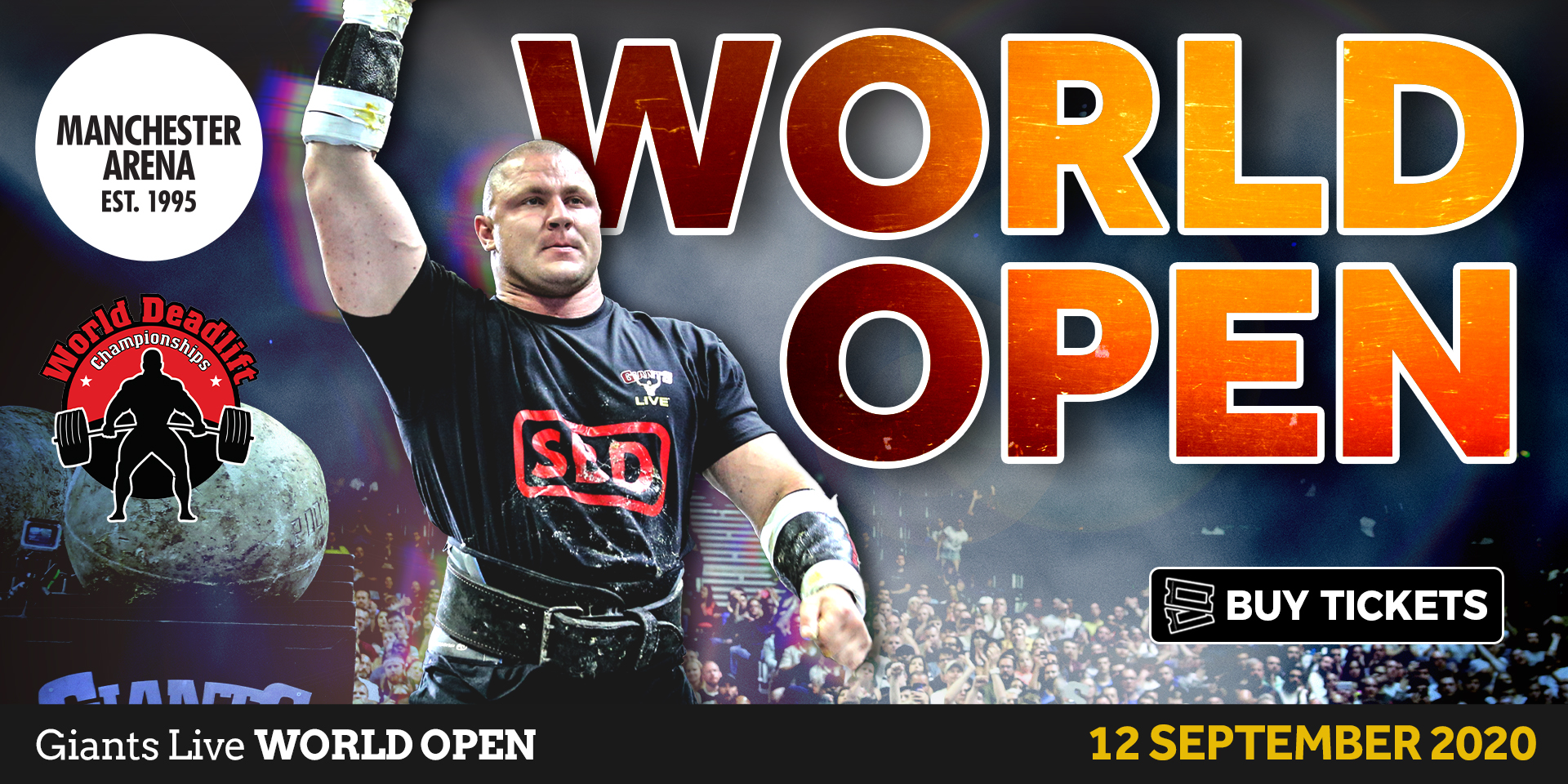 The Giants return to Manchester in 2020 for the Giants Live World Open including the World Deadlift Championships!