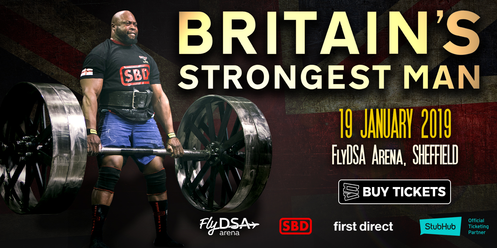 The greatest Strongmen in Britain come to the city of STEEL for Britain's Strongest Man 2019 at FlyDSA Arena Sheffield!