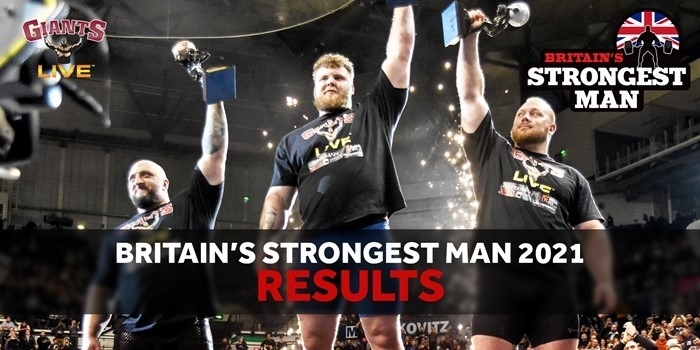 GREAT SCOT! Big Tommy takes the crown in Sheffield! Britain's Strongest Man 2021: FULL RESULTS!