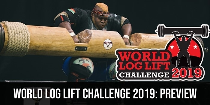 World Log Lift Challenge 2019: Preview + Special Guests