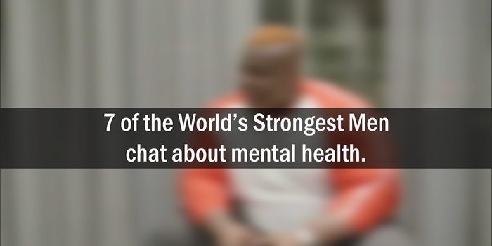 World's Strongest Men talk Mental Health