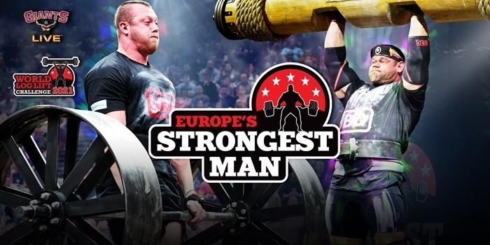 2021: Europe's Strongest Man & Log Lift Challenge