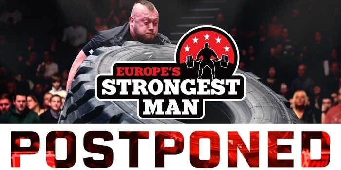 Europe's Strongest Man Postponed