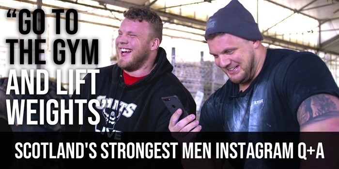 Scotland's Strongest Men answer YOUR questions!